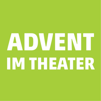 Advent im Theater